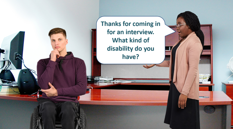 Interviewer asking a job applicant in a wheelchair what kind of disability do you have